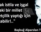 BAŞBUĞ ALPARSLAN TÜRKEŞ       (25 Kasım 1917- 4 Nisan 1997)