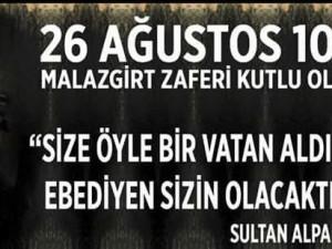 MALAZGİRT ZAFERİMİZ KUTLU OLSUN!